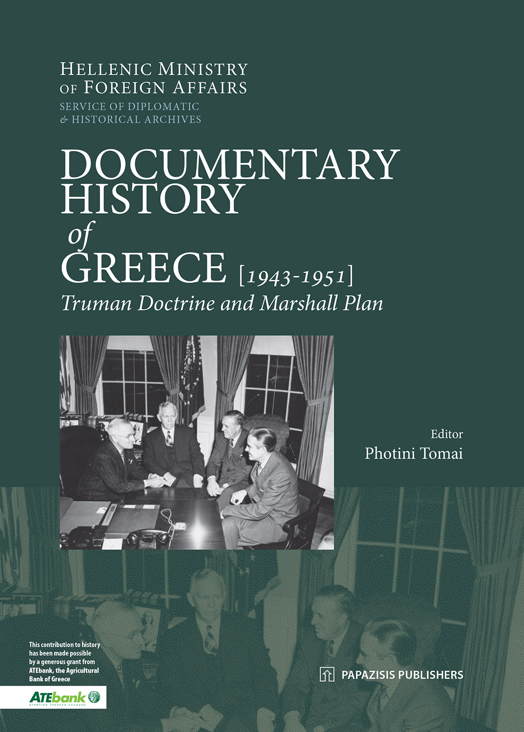 Documentary History of Greece: 1943-1951