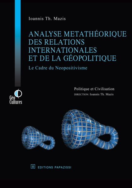 Analyse metathéorique des relations internationals et de la géopolitique